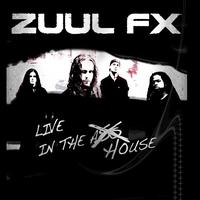 Zuul Fx - Zuul FX Live In the House (Explicit)