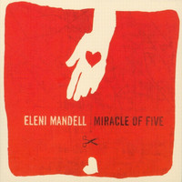 Eleni Mandell - Miracle Of Five