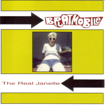 Bratmobile - The Real Janelle EP