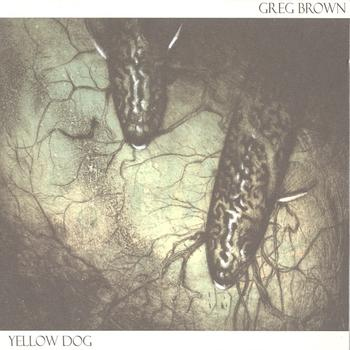 Greg Brown - Yellow Dog