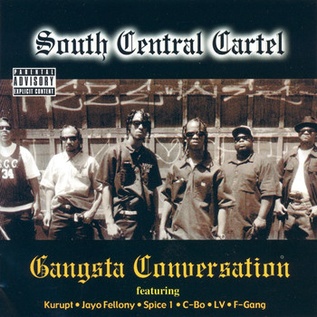 South Central Cartel - Gangsta Conversation