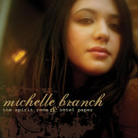 Michelle Branch - The Spirit Room & Hotel Paper