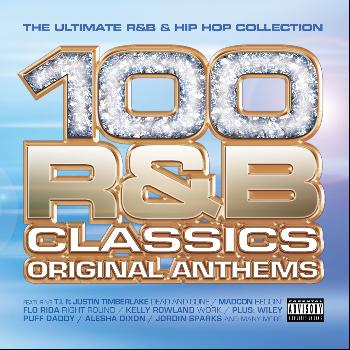 Various Artists - 100 R&B Classics: Original Anthems