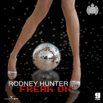 Rodney Hunter - Freak On