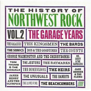 Various Artists - The History of Northwest Rock, Vol 2 - The Garage Years