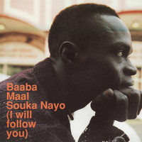 Baaba Maal - Souka Nayo (I Will Follow You)