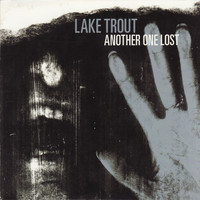Lake Trout - Another One Lost