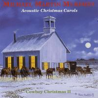 Michael Martin Murphey - Acoustic Christmas Carols