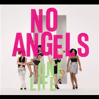 No Angels - One Life