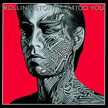 The Rolling Stones - Tattoo You (2009 Re-Mastered)