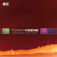 Tommy Keene - Crashing the Ether