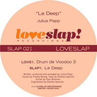 Julius Papp - Le Deep