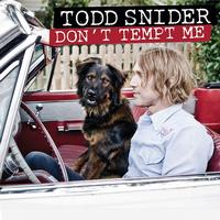 Todd Snider - Don't Tempt Me