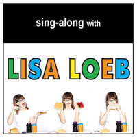Lisa Loeb - Sing-Along with Lisa Loeb