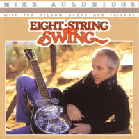 Mike Auldridge - Eight String Swing