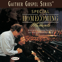 Bill & Gloria Gaither - Special Homecoming Moments