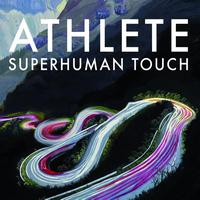 Athlete - Superhuman Touch (UK Digital Single)