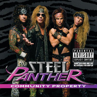 Steel Panther - Community Property (Explicit)