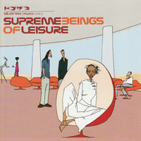 SUPREME BEINGS OF LEISURE - Supreme Beings Of Leisure