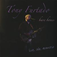 Tony Furtado - Bare Bones