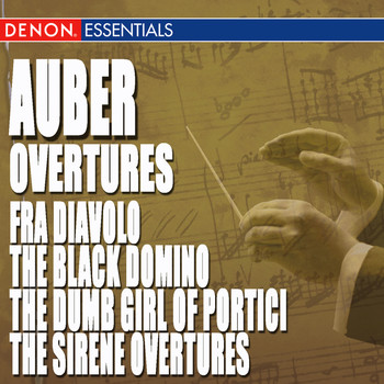 Hanspeter Gmur - Auber: Fra Diavolo, The Black Domino, The Dumb Girl of Portici & The Sirene Overtures