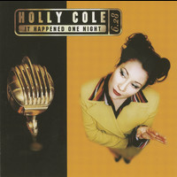 Holly Cole - It Happened One Night