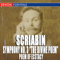 "Moscow RTV Symphony Orchestra - Scriabin: Symphony No. 3 ""The Divine Poem"" - Poem of Ecstacy"