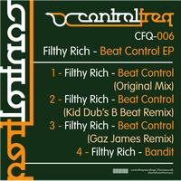 Filthy Rich - Beat Control EP