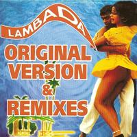 Kaoma - Lambada (Original Version & Remixes)
