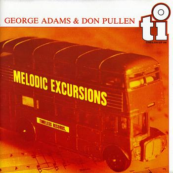 George Adams - Melodic Excursions