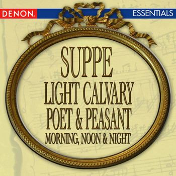 Various Artists - Suppe: Light Calvary Overture - Poet & Peasant Overture - Morning, Noon & Night in Vienna
