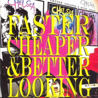 Chelsea - Faster, Cheaper & Better Looking