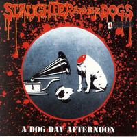 Slaughter & The Dogs - A Dog Day Afternoon