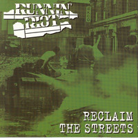 Runnin' Riot - Reclaim The Streets
