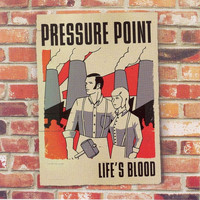 Pressure Point - Life's Blood