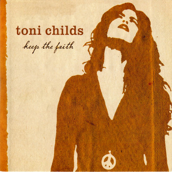 Toni Childs - Keep The Faith