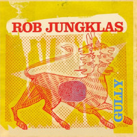 Rob Jungklas - Gully