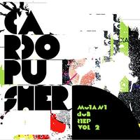 Cardopusher - Mutant Dubstep vol.2
