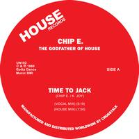 Chip E - Time To Jack