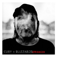 Cuby+Blizzards - Stranger