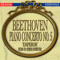 Various Artists - Beethoven: Piano Concerto No. 5 'Emperor' - The Ruin of Athens Overture