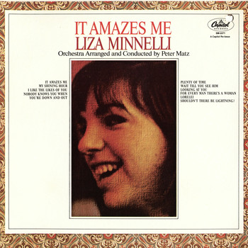 Liza Minnelli - It Amazes Me