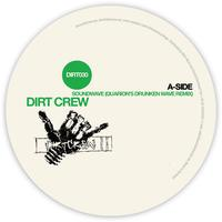 Dirt Crew - Soundwave Remixes