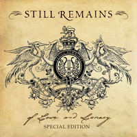 Still Remains - Of Love And Lunacy [Special Edition]