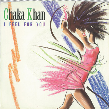 Chaka Khan - I Feel For You / Chinatown [Digital 45]