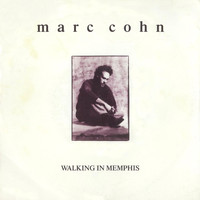 MARC COHN - Walking In Memphis / Dig Down Deep [Digital 45]