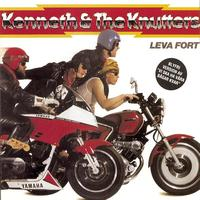 Kenneth & The Knutters - Leva fort
