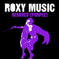 Roxy Music - Remixes (Purple)