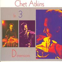 Chet Atkins - In Three Dimensions...Plus