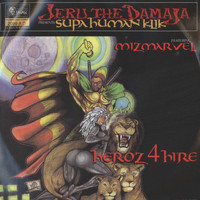 Jeru The Damaja - Heroz4Hire